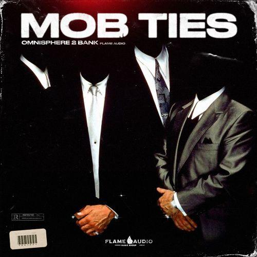 Flame Audio - Mob Ties - Omnisphere 2 Bank - Cover