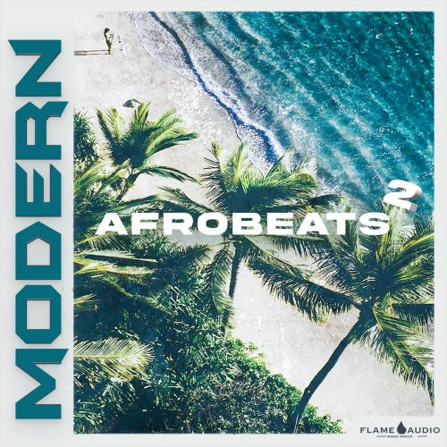 Flame Audio - Modern Afrobeats 2 - Construction Kits - Cover