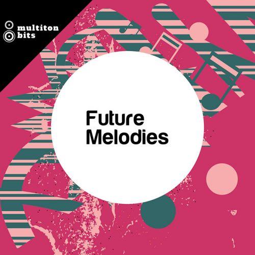 Future Melodies