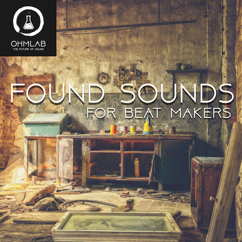 Found Sounds for Beat Makers