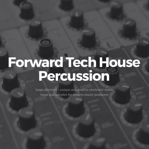 Forward Tech House - Percussion