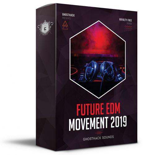 Future EDM Movement 2019