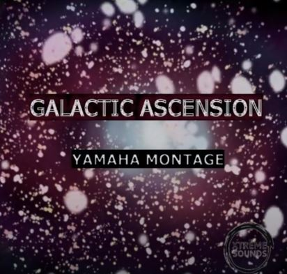 Galactic Ascension for Yamaha Montage/Modx