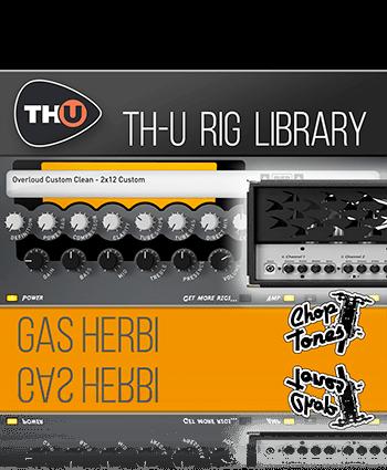 Choptones Gas Herbi - TH-U Rig Library