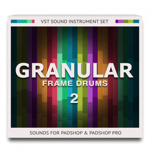 Granular Frame Drums 2 for Padshop and Padshop Pro.