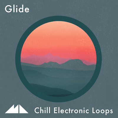 Glide: Chill Electronic Loops