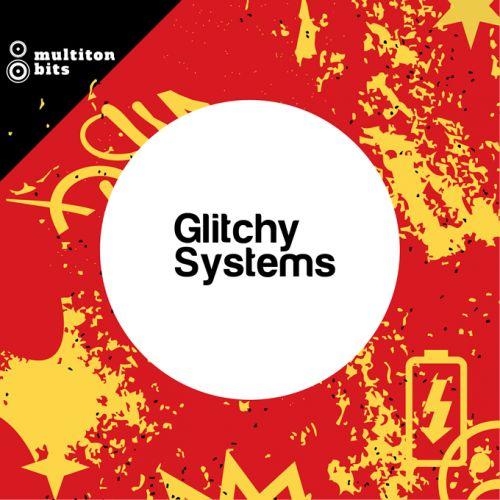 Glitchy Systems