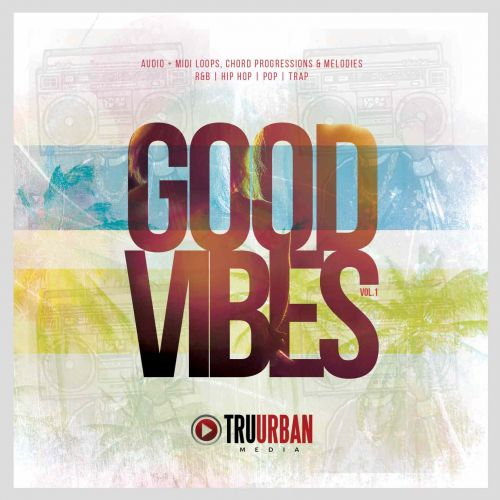 Good Vibes Audio + MIDI Loops