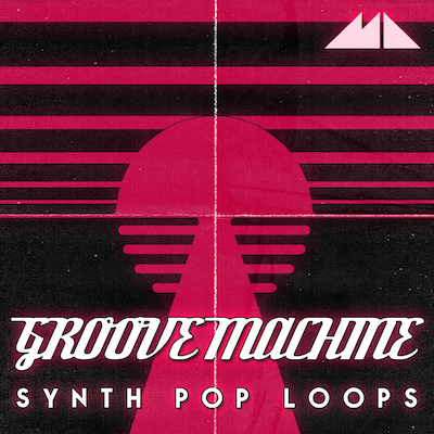 Groove Machine: Synth Pop Loops