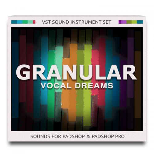 Granular Vocal Dreams Set for PadShop and PadShop Pro