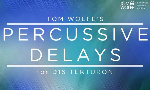 Percussive Delays for D16 Tekturon