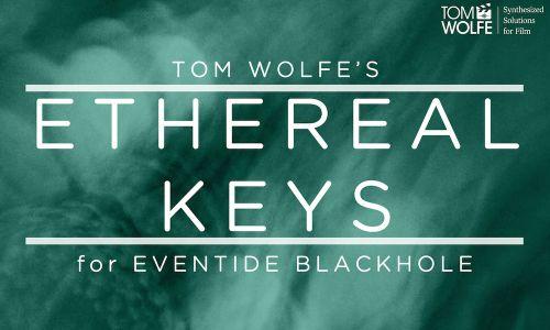 Ethereal Keys for Eventide Blackhole
