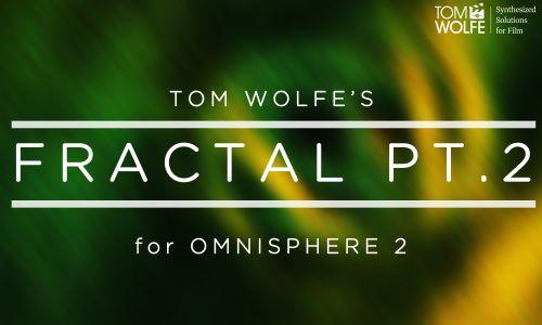 Fractal Pt. 2 for Omnisphere