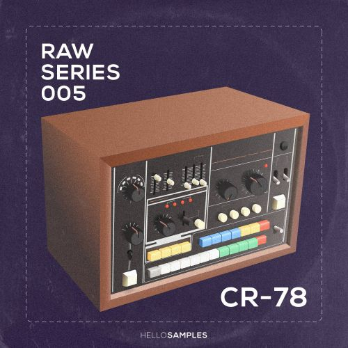 Raw Series 5: CR-78 rhythm machine