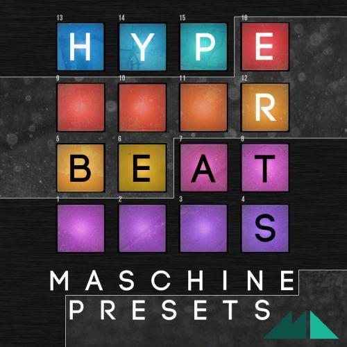 Hyper Beats: Maschine Presets