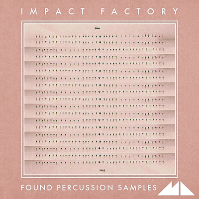 Impact Factory: Found Percussion Samples