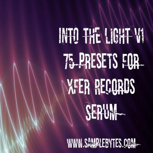 Into the Light Volume One for Xfer Records Serum