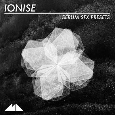 Ionise: Serum SFX Presets