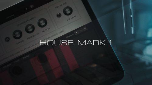 HOUSE: MARK I