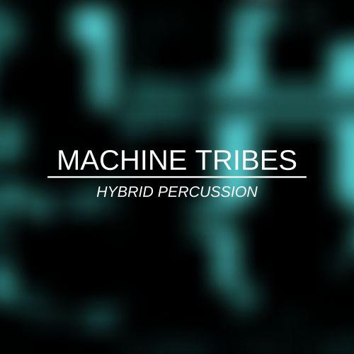 Machine Tribes (Kontakt)