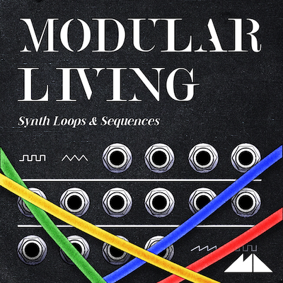 Modular Living: Synth Loops & Sequences