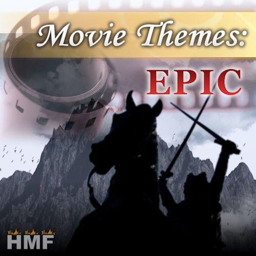 Movie Themes: Epic