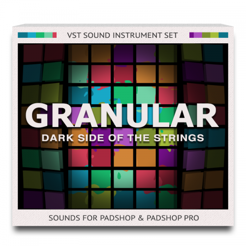 Granular Dark Side  Of The Strings Set for PadShop and PadShop Pro