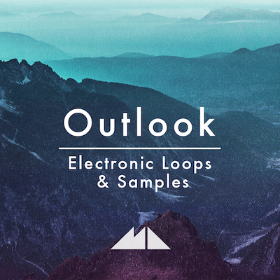 Outlook: Electronic Loops & Samples