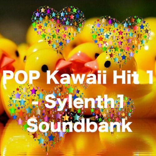 POP Kawaii Hit1 Sylenth1 Soundbank
