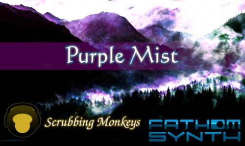 Purple Mist soundset for Fathom