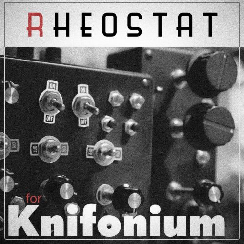 Rheostat for Knifonium