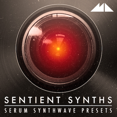 Sentient Synths: Serum Synthwave Presets