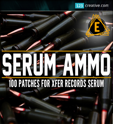 Serum Ammo - 100 patches for Serum synthesizer