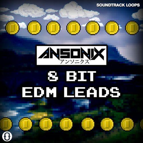 Ansonix 8-Bit EDM Leads