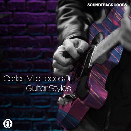 Carlos Villalobos Jr Guitar Styles Loops
