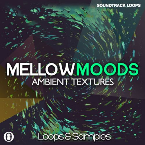 Mellow Moodes: Ambient Textures