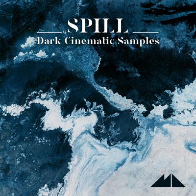 Spill: Dark Cinematic Samples