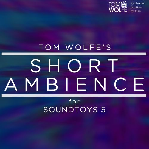 Short Ambience for Soundtoys 5