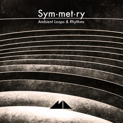 Symmetry: Ambient Loops & Rhythms