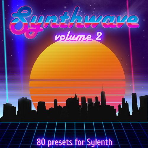 'Synthwave Volume 2' for Sylenth