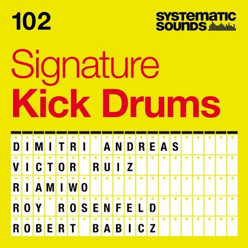 102 Signature Kick Drums