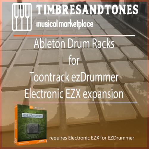 Ableton Drum Racks for ezDrummer Electronic EZX