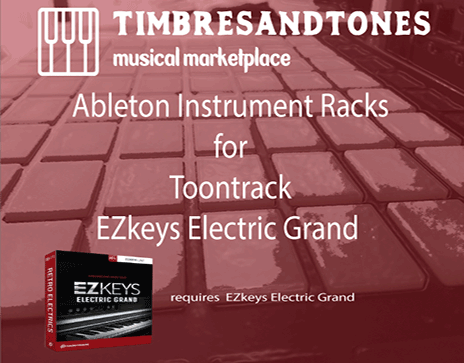 Ableton Instrument Racks for EZkeys Electric Grand