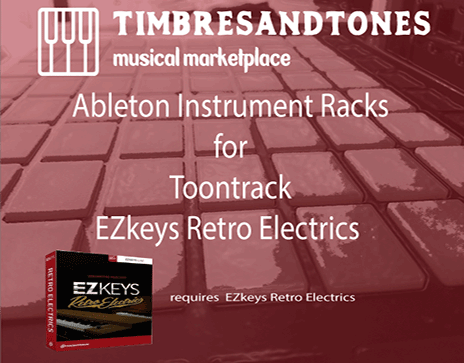 Ableton Instrument Racks for EZkeys Retro Electrics