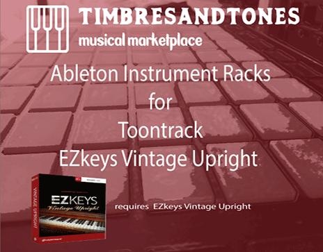 Ableton Instrument Racks for EZkeys Vintage Upright