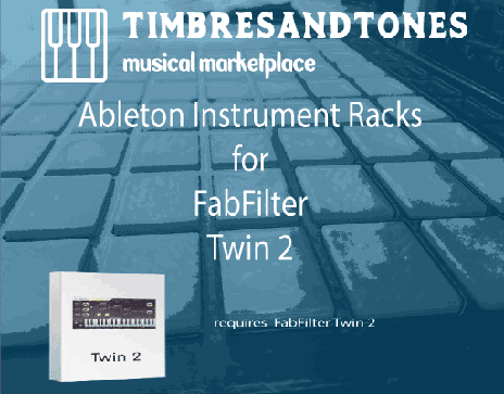 Ableton Instrument Racks for FabFilter Twin 2