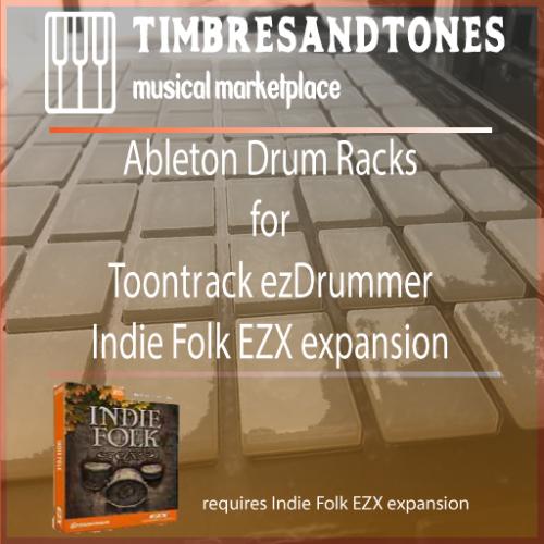 Ableton Drum Racks for ezDrummer Indie Folk EZX