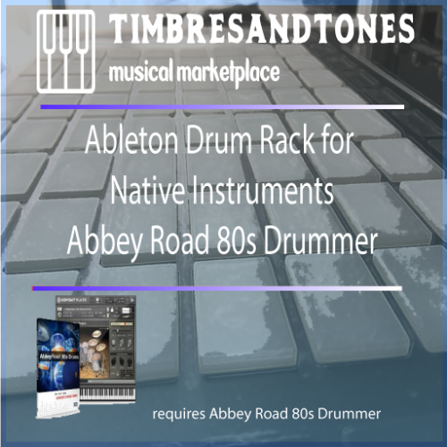 Ableton Drum Racks for Native Instruments Komplete Abbey Road Drummer Series bundle