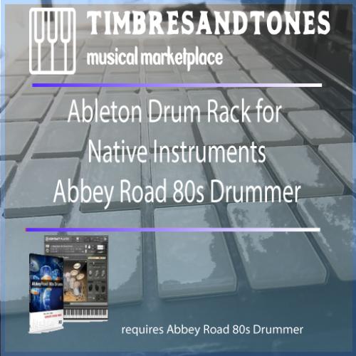 Ableton Drum Racks Native Instruments Abbey Road 80s Drummer