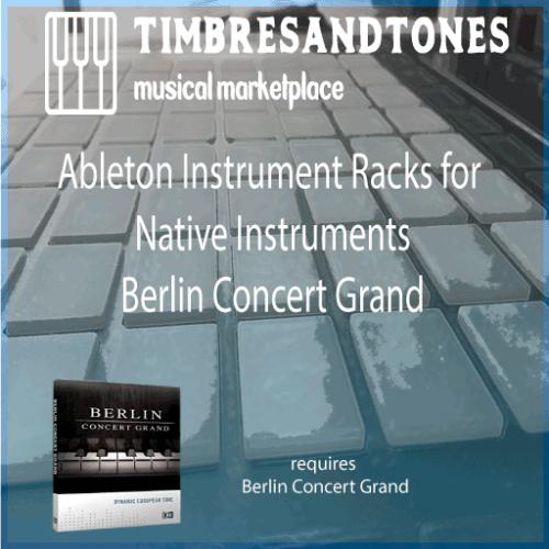 Ableton Instrument Racks for Native Instruments Berlin Concert Grand library